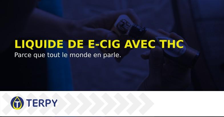 Liquide de cigarette électronique avec THC