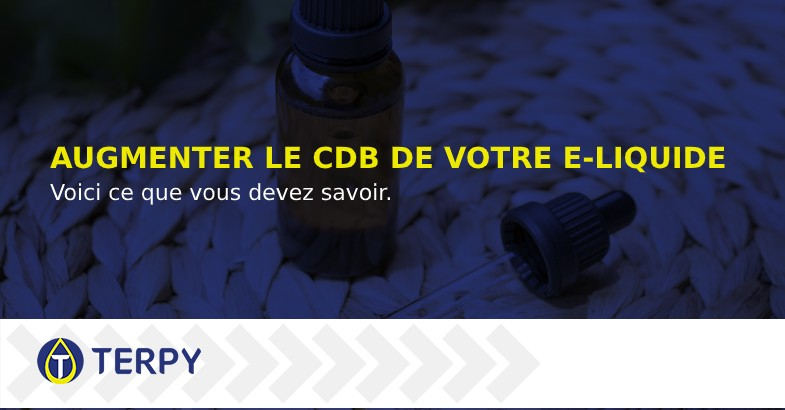 augmenter le CDB de votre liquide de cigarette électronique