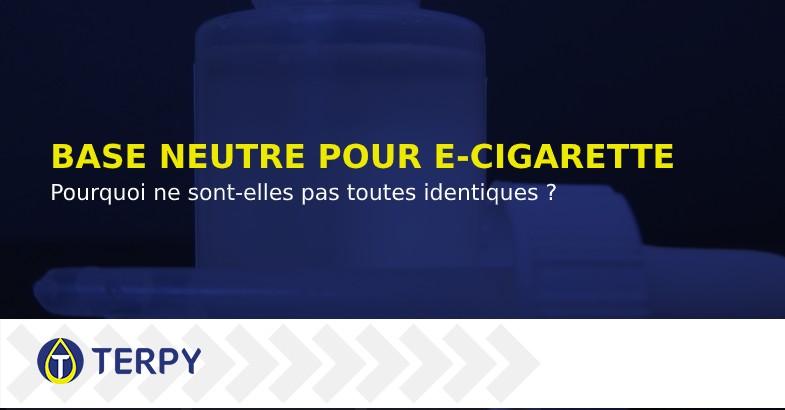 Base neutre de liquide pour e cigarette