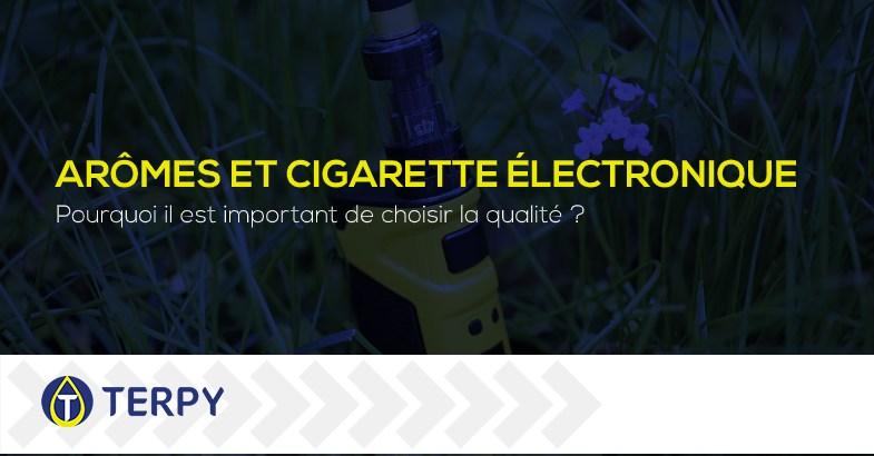 Arômes et cigarette électronique de qualité