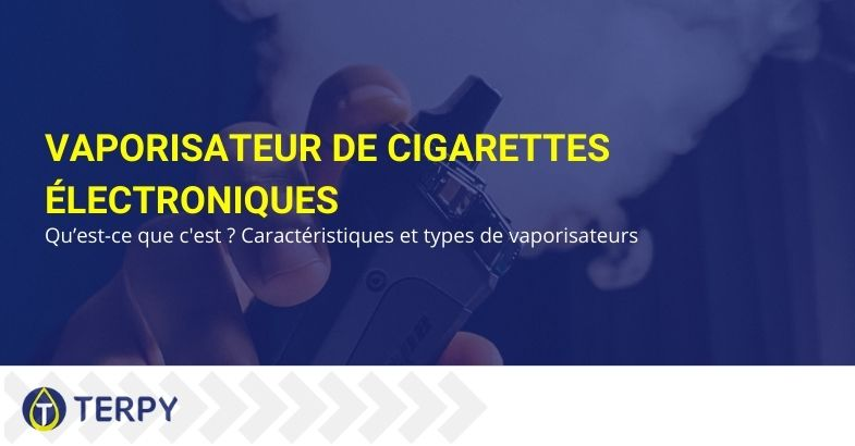 Vaporisateur de cigarettes électroniques
