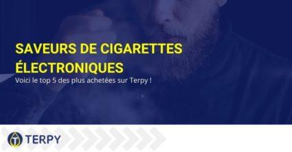 Saveurs de cigarettes électroniques : voici le top 5 des plus achetées sur Terpy !