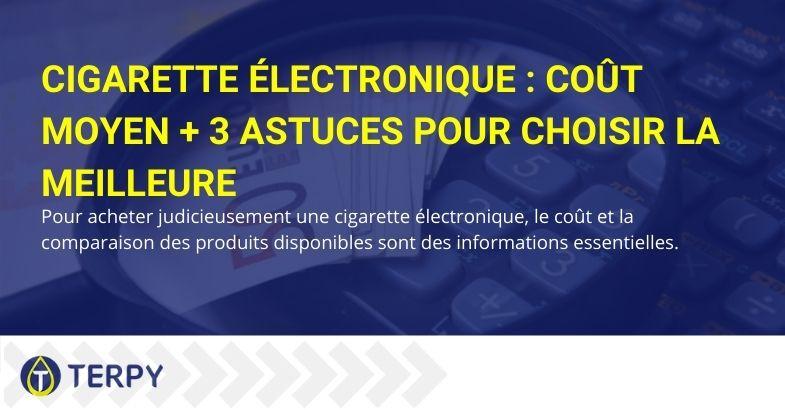 Le coût moyen de la cigarette électronique + 3 conseils pour la choisir