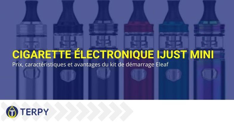 Caractéristiques et avantages de la cigarette électronique IJustmini