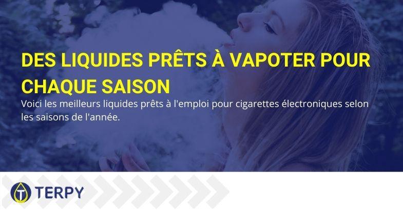 Les meilleurs liquides pour e-cigarettes selon la saison