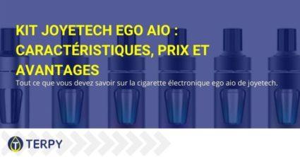 Tout sur la cigarette électronique Joytech eGo AIO Kit