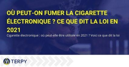 Où la cigarette électronique est-elle autorisée à fumer?