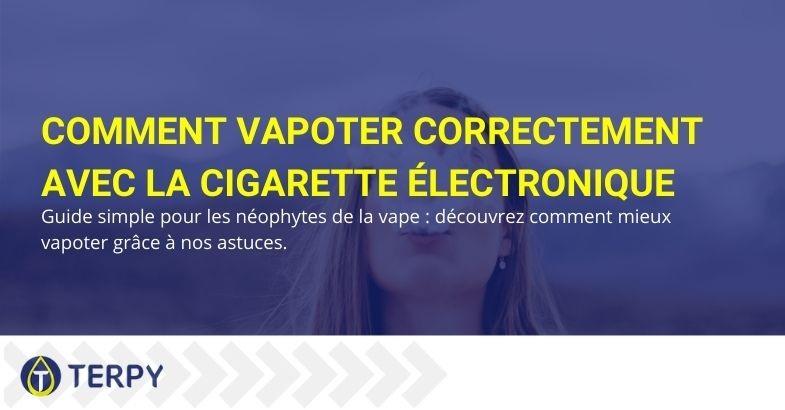 Guide du débutant sur la vape de la cigarette électronique