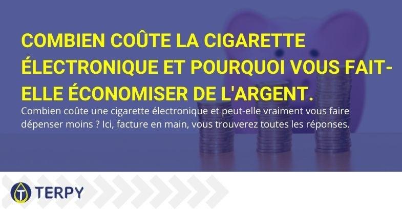 Pourquoi économiser avec une cigarette électronique et combien ça coûte ?