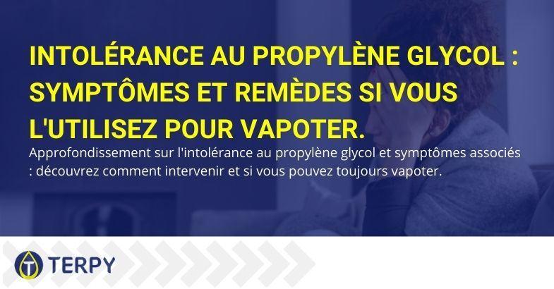 Symptômes et remèdes contre l'intolérance au propylène glycol en vapotage