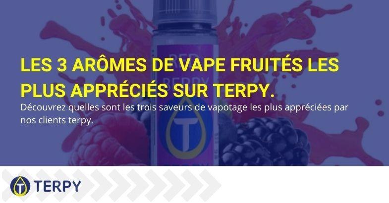 Les trois saveurs fruitées les plus achetées par les clients Terpy