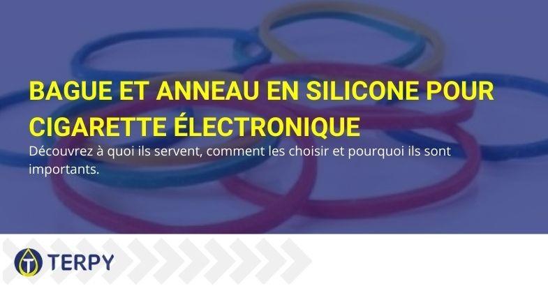 Anneaux en silicone pour e-cig : qu'est-ce qu'ils sont et pourquoi ils sont importants
